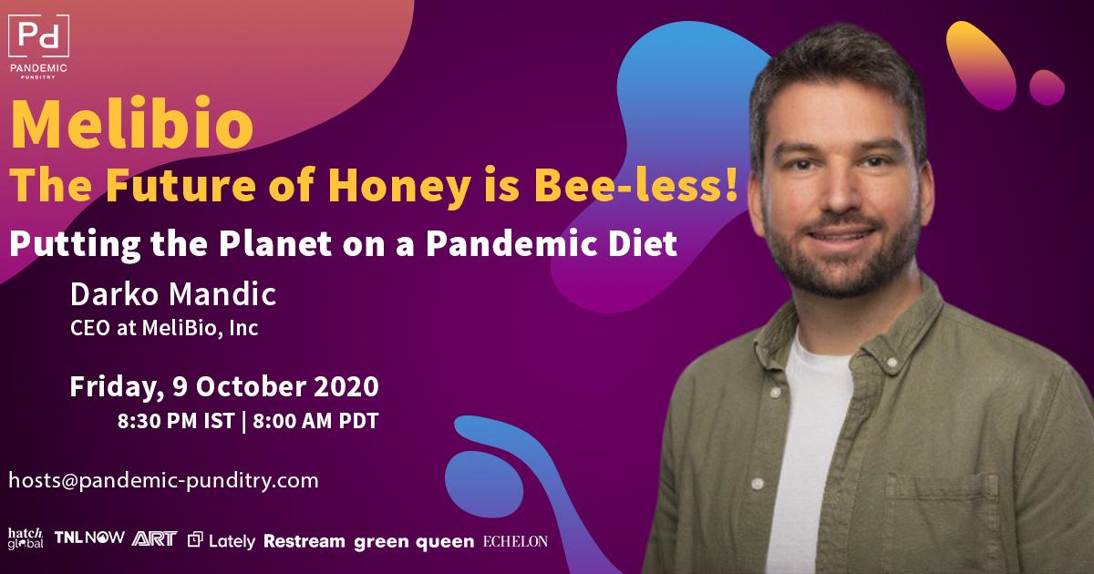 Darko Mandich- Melibio - The Future of Honey is Bee-less!