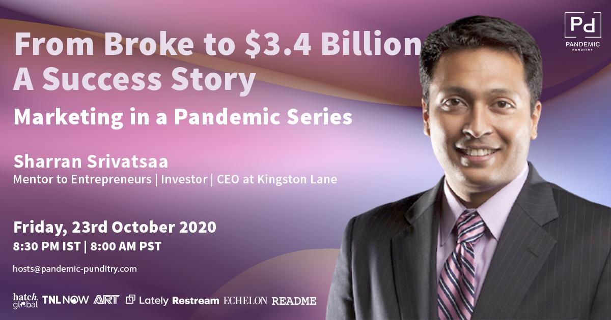 Sharran Srivatsaa-From Broke to $3.4 Billion - A Success Story